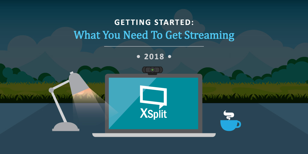 Getting Started - What You Need To Get Streaming
