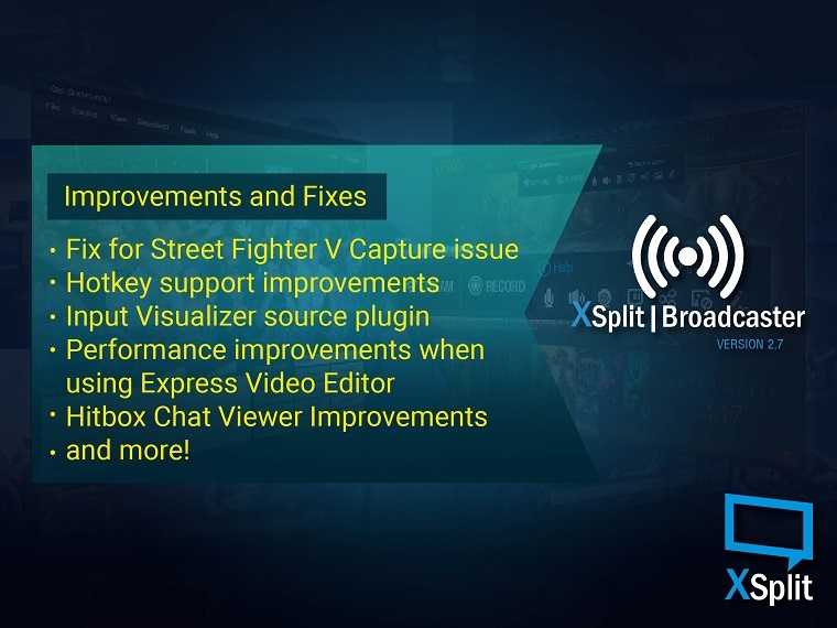 XSplit Broadcaster 2.7 Improvements and Fixes