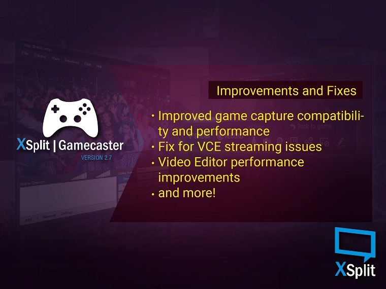 XSplit Gamecaster 2.7 Improvements and Fixes