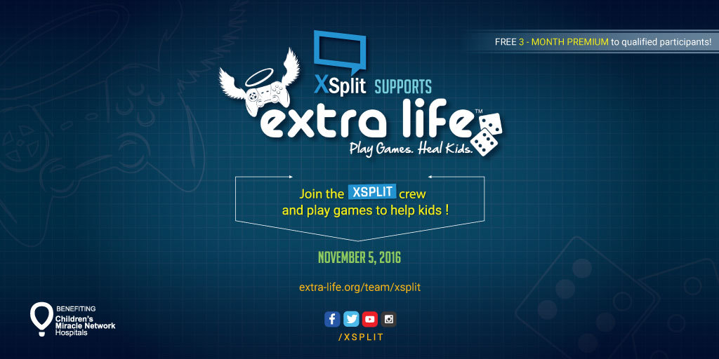 XSplit Supports Extra Life Play Games Heal Kids